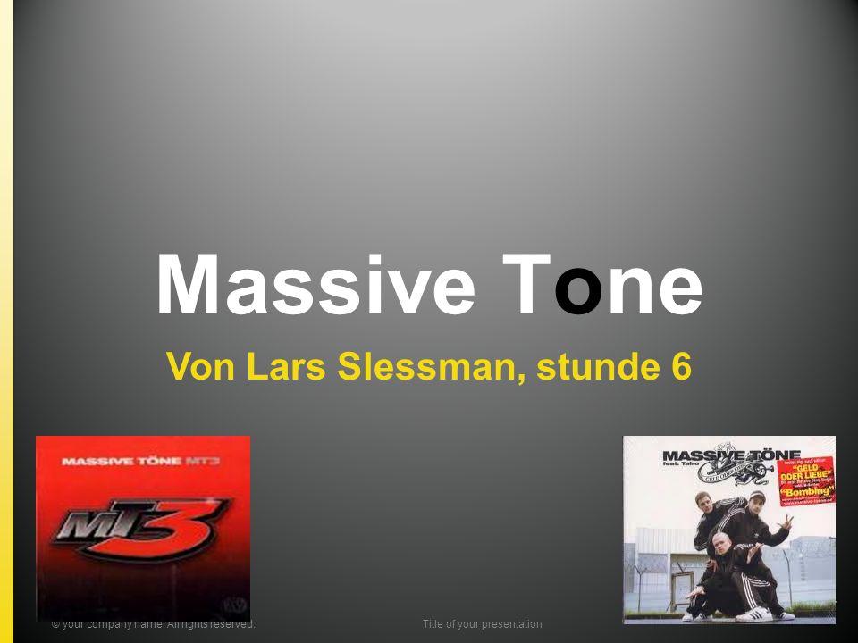 Massive Tone Besetzung Discografie Bekanntes Lied Vorschlagung © your company name.