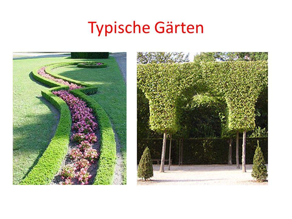 Typische Gärten