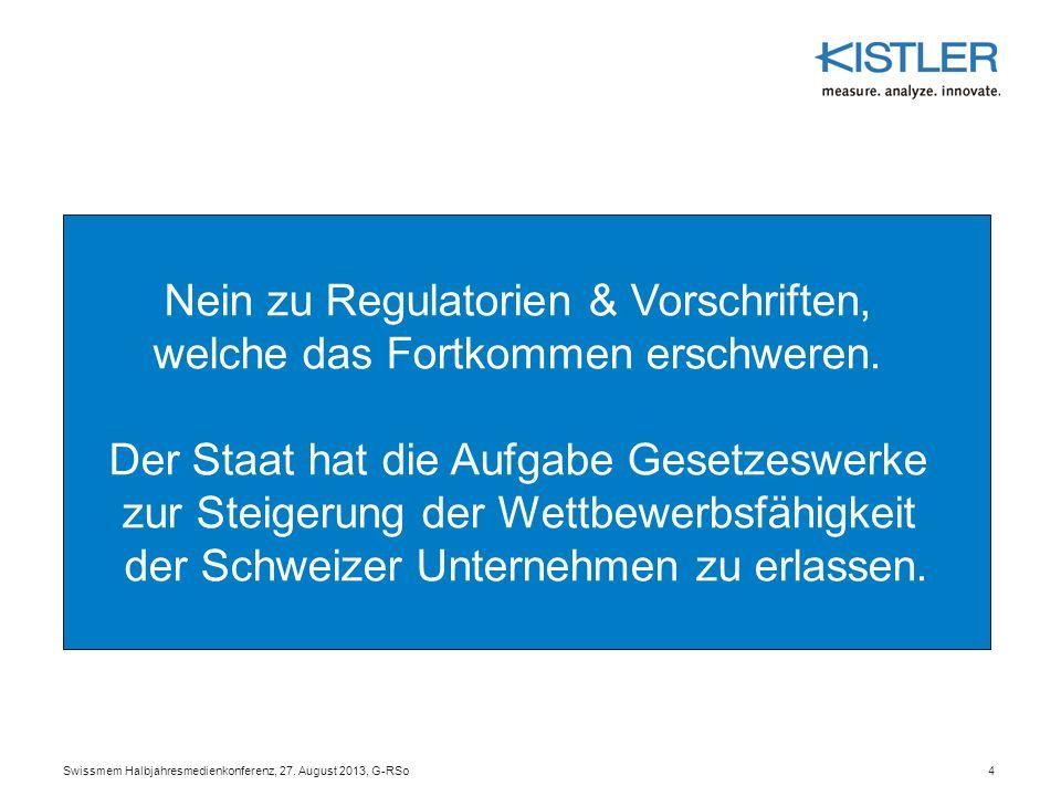 4 Nein zu Regulatorien & Vorschriften, welche das Fortkommen erschweren. Der Staat hat die Aufgabe Gesetzeswerke zur Steigerung der Wettbewerbsfähigke