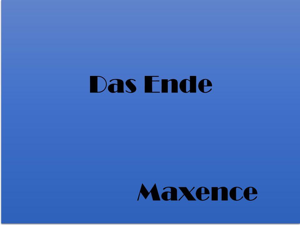 Das Ende Maxence