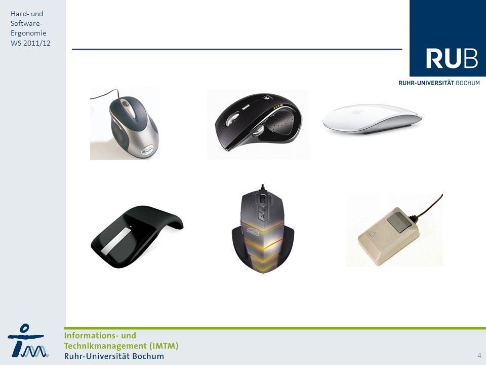 RUB Hard- und Software- Ergonomie WS 2011/12 4