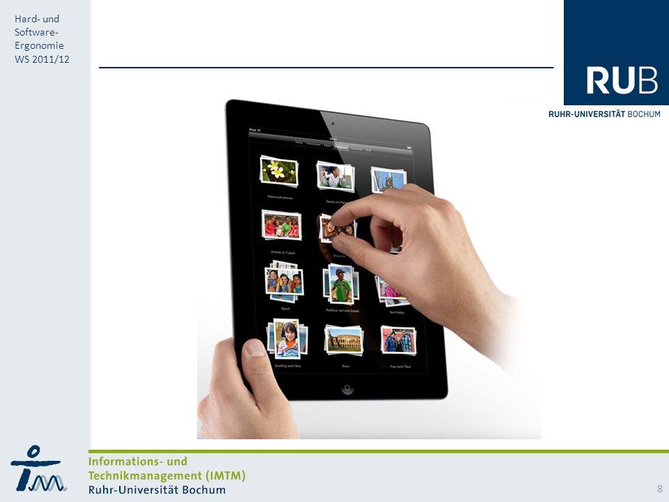 RUB Hard- und Software- Ergonomie WS 2011/12 8