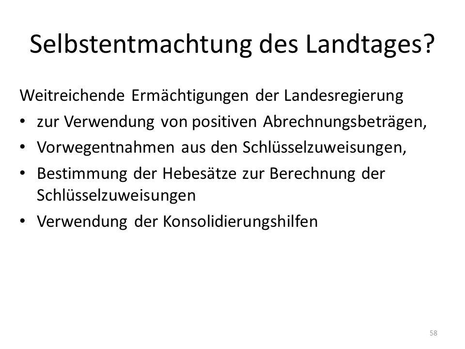 Selbstentmachtung des Landtages? Weitreichende Ermächtigungen der Landesregierung zur Verwendung von positiven Abrechnungsbeträgen, Vorwegentnahmen au