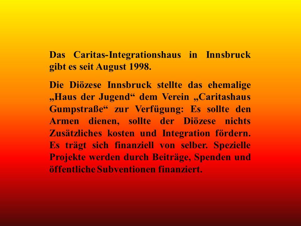 Das Caritas-Integrationshaus in Innsbruck gibt es seit August 1998.