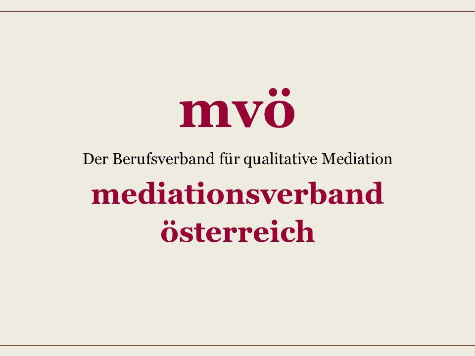 mvö Der Berufsverband für qualitative Mediation mediationsverband österreich