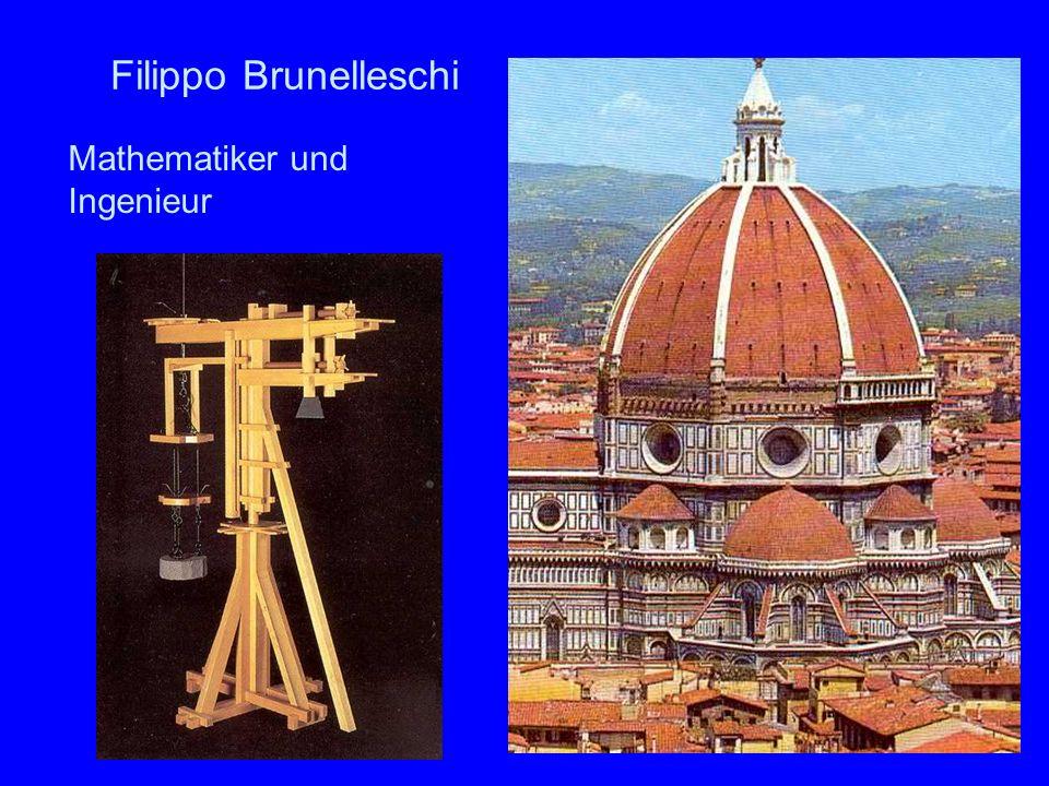 27 Filippo Brunelleschi Mathematiker und Ingenieur