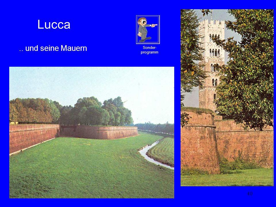 40 Lucca.. und seine Mauern Sonder- programm