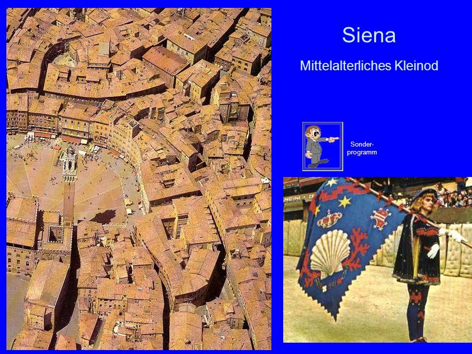 47 Siena Mittelalterliches Kleinod Sonder- programm