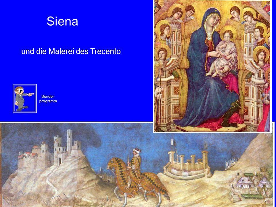 48 Siena Sonder- programm und die Malerei des Trecento