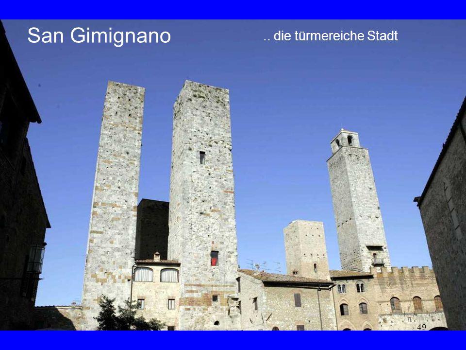 49 San Gimignano.. die türmereiche Stadt