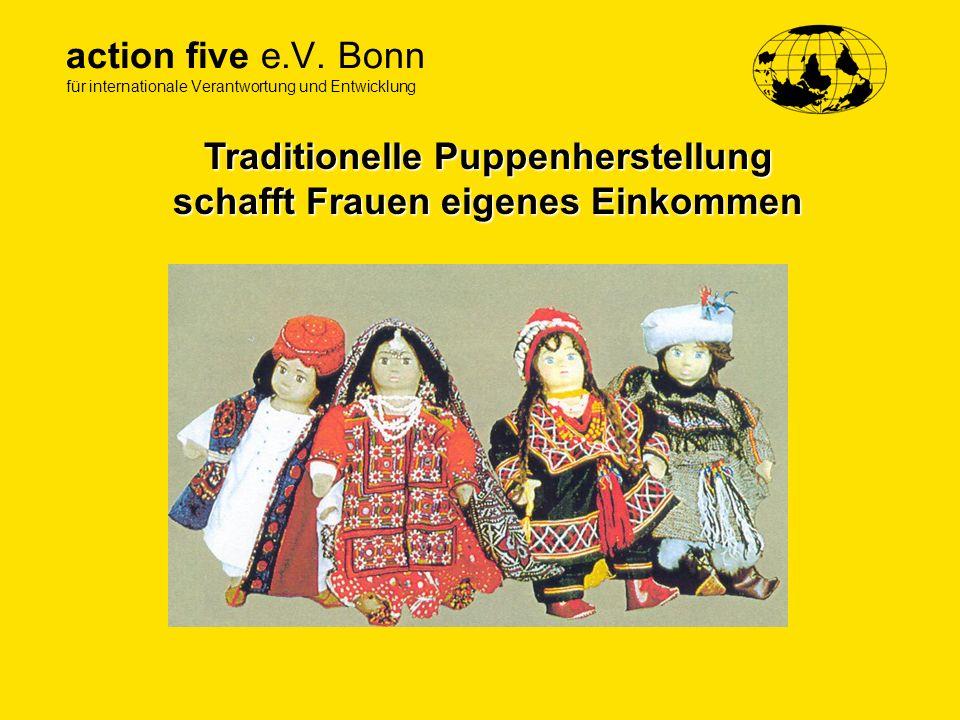 action five e.V. Bonn für internationale Verantwortung und Entwicklung Traditionelle Puppenherstellung schafft Frauen eigenes Einkommen