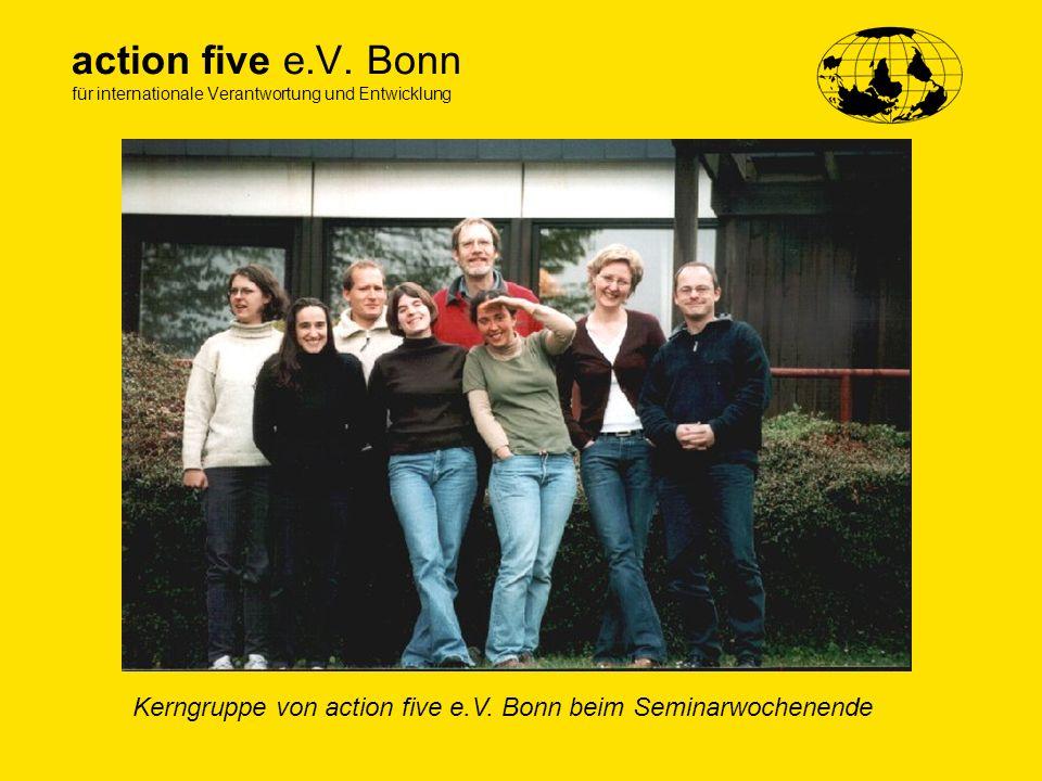 action five e.V. Bonn für internationale Verantwortung und Entwicklung Kerngruppe von action five e.V. Bonn beim Seminarwochenende