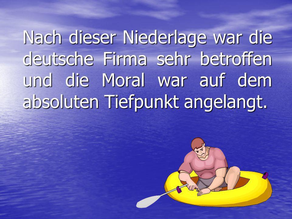 Schlußwort: Jede Ähnlichkeit dieser Geschichte mit Vorgängen in der deutschen Wirtschaft ist völlig unbeabsichtigt und auch rein zufällig !!.