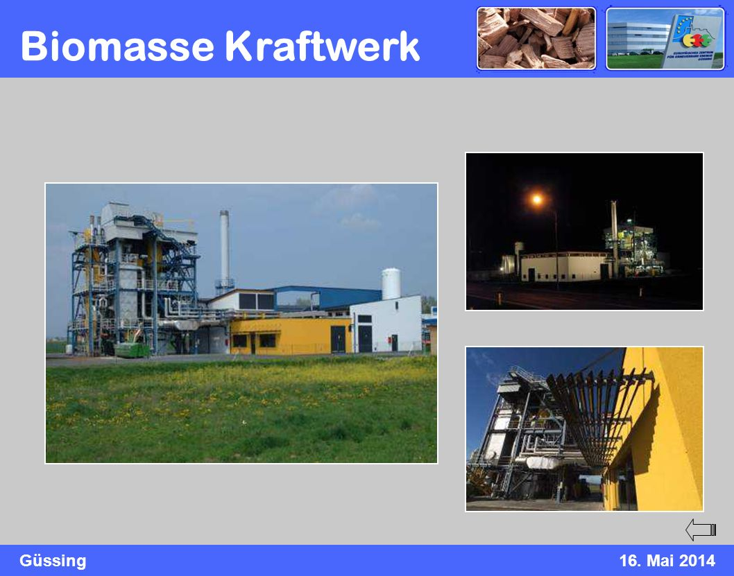 Güssing16. Mai 2014 Biomasse Kraftwerk