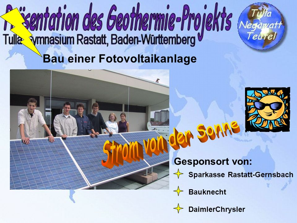 Blockheizkraftwerk (BHKW) und Brennwertkessel Beides wurde von den Stadtwerken Rastatt finanziert Das BHKW erzeugt Strom (40 kW) und heizt mit der Abwärme (72 kW) Die Brennwertkessel nutzen auch den in den Abgasen enthaltenen Wasserdampf.
