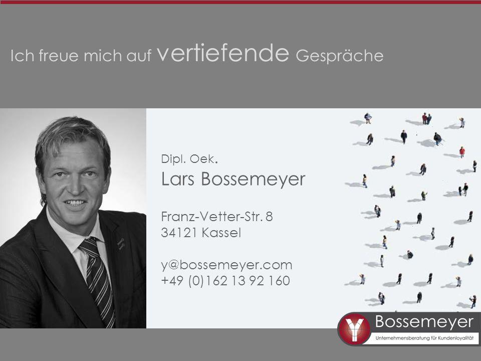 Ich freue mich auf vertiefende Gespräche Dipl. Oek. Lars Bossemeyer Franz-Vetter-Str. 8 34121 Kassel y@bossemeyer.com +49 (0)162 13 92 160