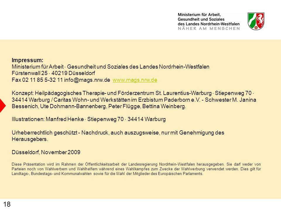 18 Impressum: Ministerium für Arbeit · Gesundheit und Soziales des Landes Nordrhein-Westfalen Fürstenwall 25 · 40219 Düsseldorf Fax 02 11 85 5-32 11 i