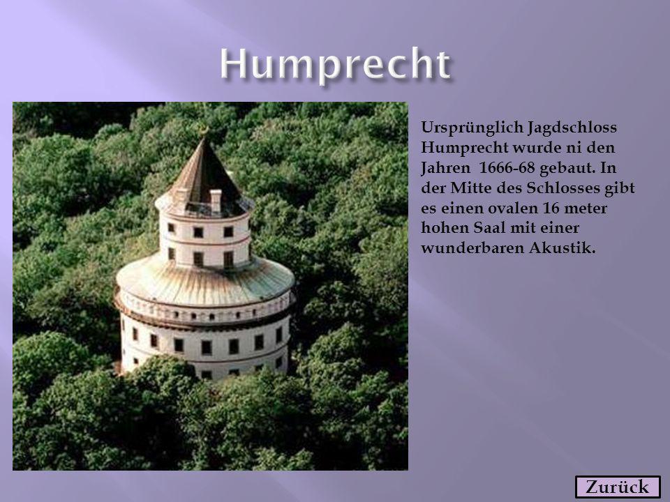 Ursprünglich Jagdschloss Humprecht wurde ni den Jahren 1666-68 gebaut. In der Mitte des Schlosses gibt es einen ovalen 16 meter hohen Saal mit einer w