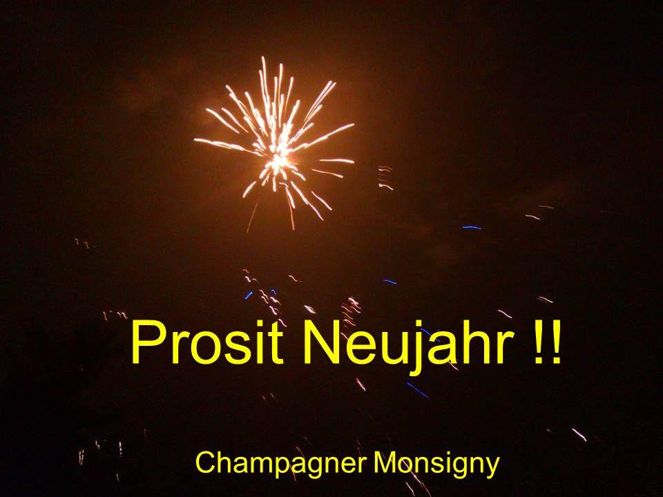 Prosit Neujahr !! Champagner Monsigny