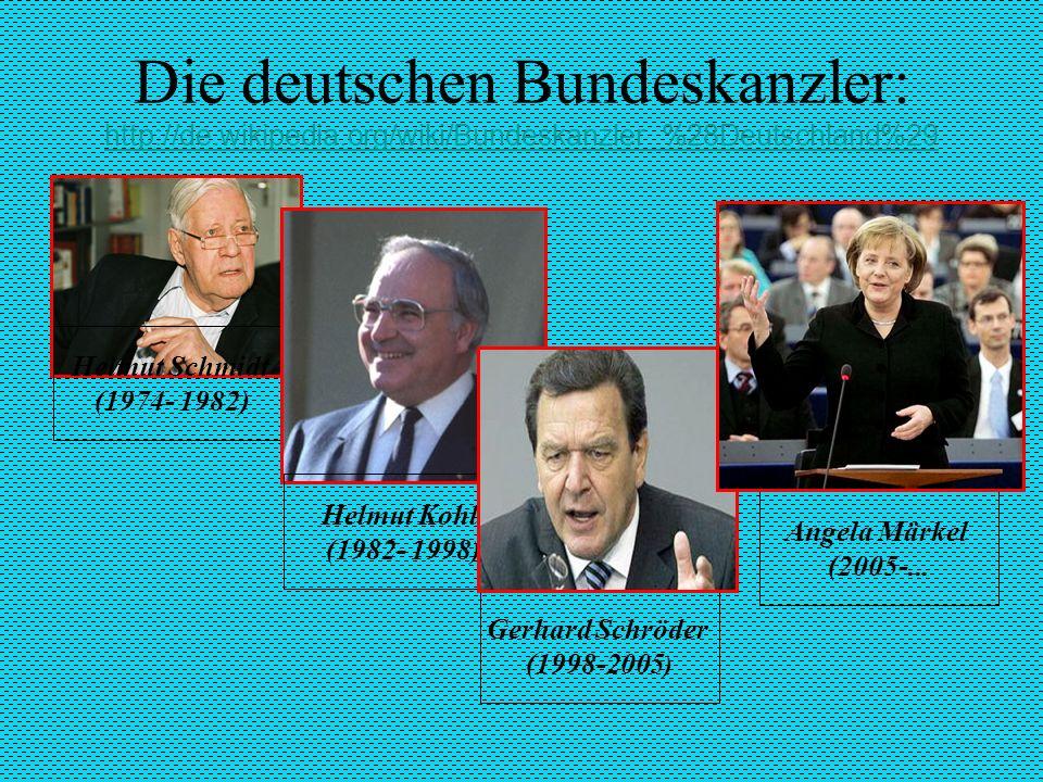 Die deutschen Bundeskanzler: http://de.wikipedia.org/wiki/Bundeskanzler_%28Deutschland%29 http://de.wikipedia.org/wiki/Bundeskanzler_%28Deutschland%29