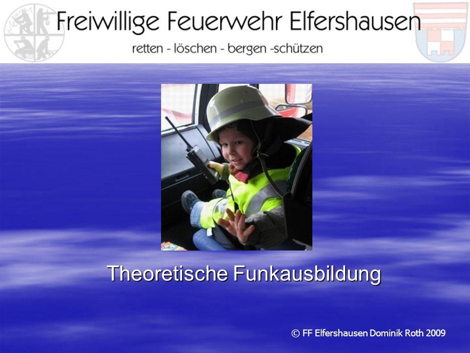 Theoretische Funkausbildung © FF Elfershausen Dominik Roth 2009