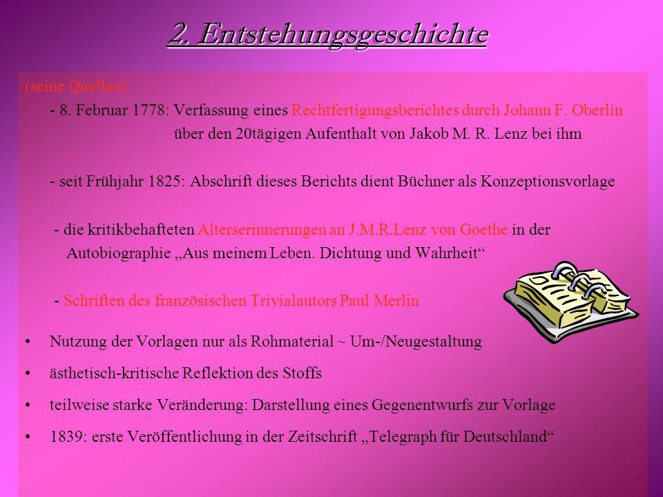 2. Entstehungsgeschichte (seine Quellen) - 8. Februar 1778: Verfassung eines Rechtfertigungsberichtes durch Johann F. Oberlin über den 20tägigen Aufen