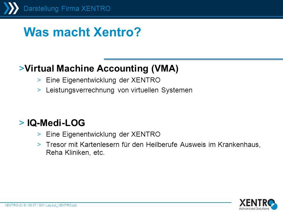 VMA-D-16 / 09.07 / JS / VMA Allgemein dt.ppt Agenda >Agenda >Über XENTRO >Leistungsverrechnung virtueller Systeme - Motivation und Aufbau >Virtual Machine Accounting Software >Resellerpartner >Preismodell