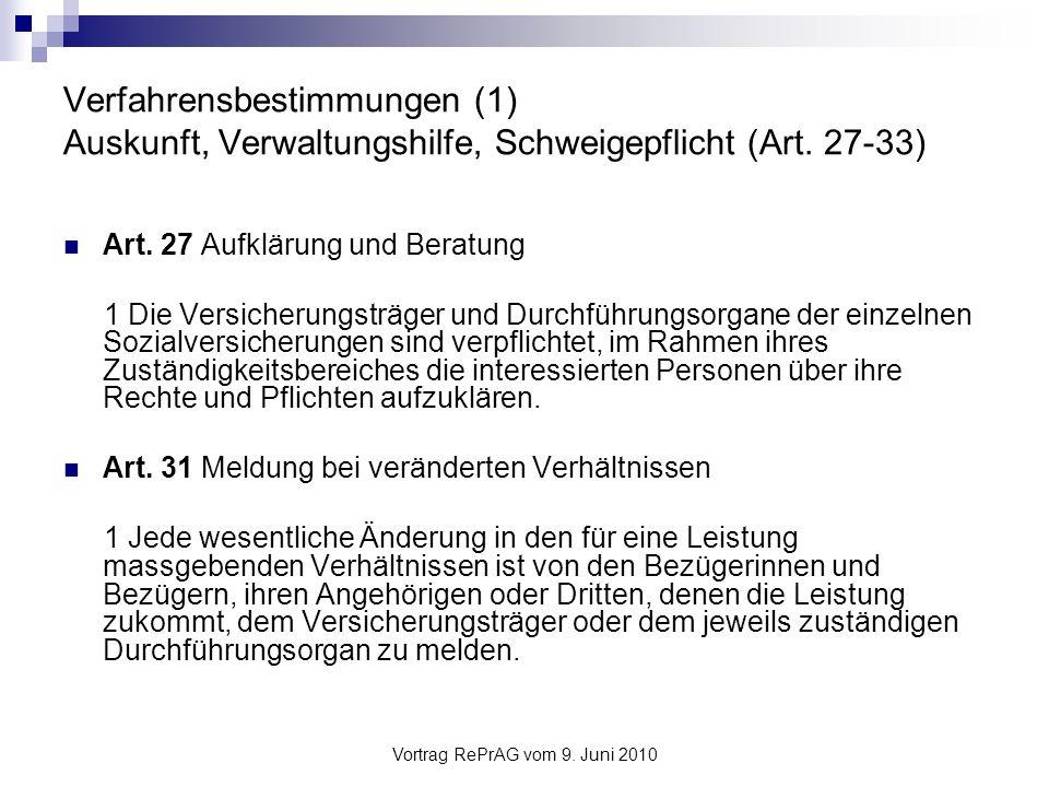 Vortrag RePrAG vom 9.Juni 2010 Verfahrensbestimmungen (2) Sozialversicherungsverfahren (Art.