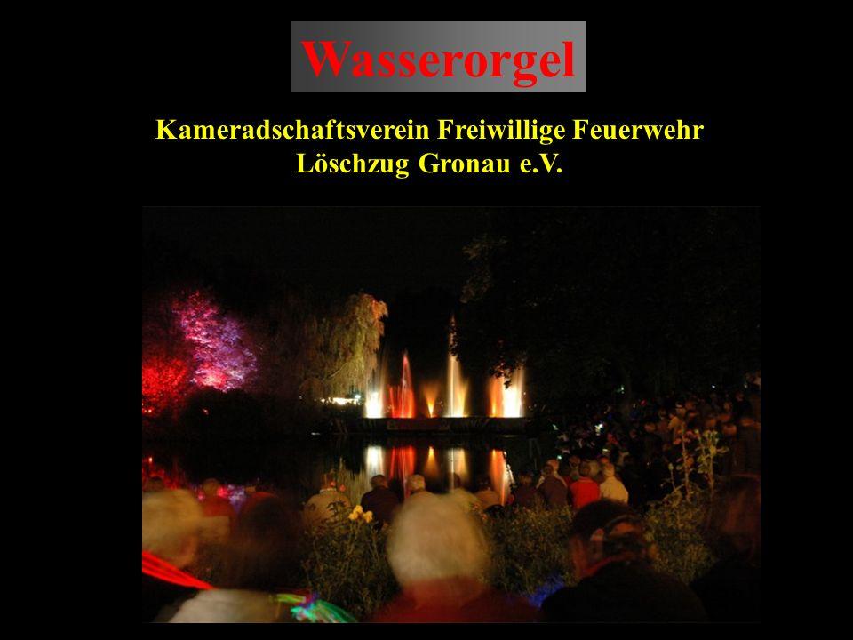 Wasserorgel Kameradschaftsverein Freiwillige Feuerwehr Löschzug Gronau e.V.