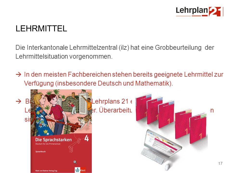 D-EDK | ANLASS | DATUM 17 LEHRMITTEL Die Interkantonale Lehrmittelzentral (ilz) hat eine Grobbeurteilung der Lehrmittelsituation vorgenommen.