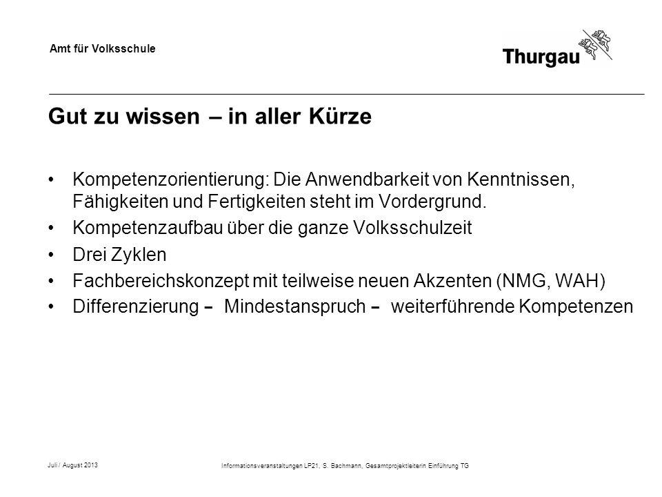 Amt für Volksschule 24 Juli / August 2013 Informationsveranstaltungen LP21, S.