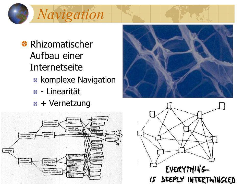 Navigation Rhizomatischer Aufbau einer Internetseite komplexe Navigation - Linearität + Vernetzung