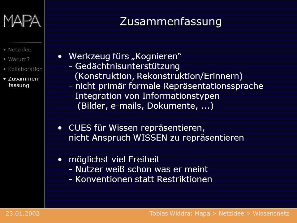 Zusammenfassung Werkzeug fürs Kognieren - Gedächtnisunterstützung (Konstruktion, Rekonstruktion/Erinnern) - nicht primär formale Repräsentationssprach