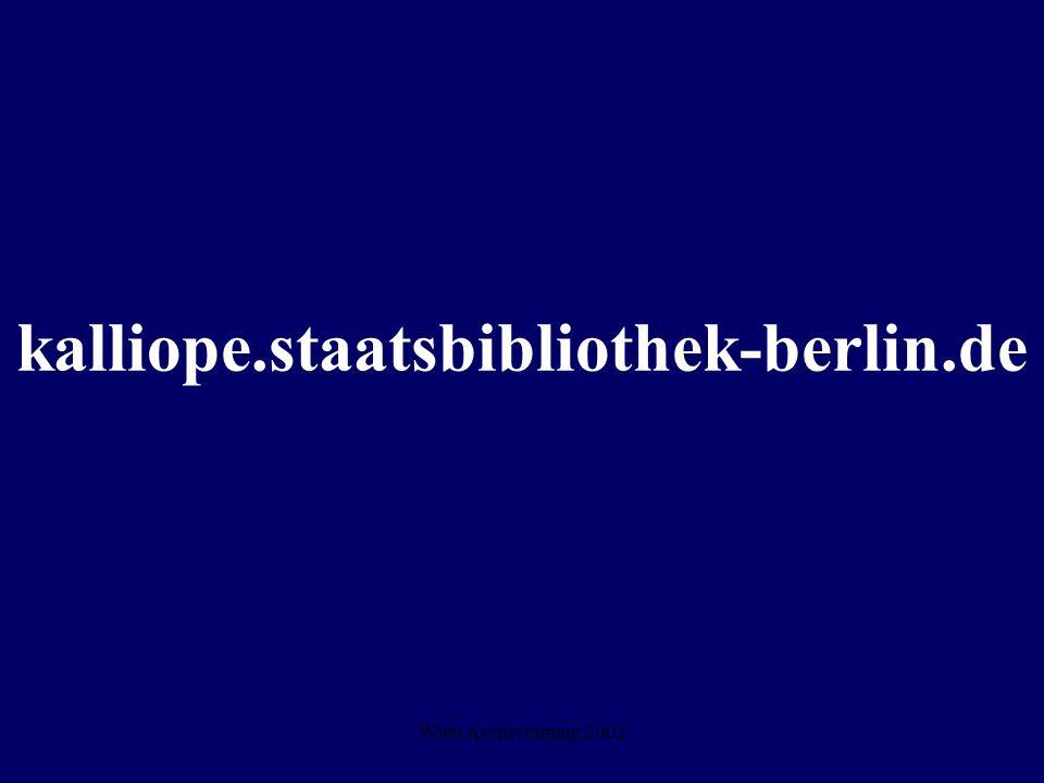 Wien Archivtagung 2002 kalliope.staatsbibliothek-berlin.de