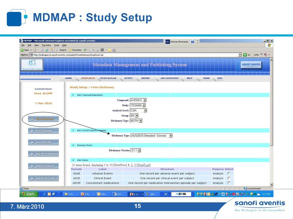 7. März 2010 15 MDMAP : Study Setup