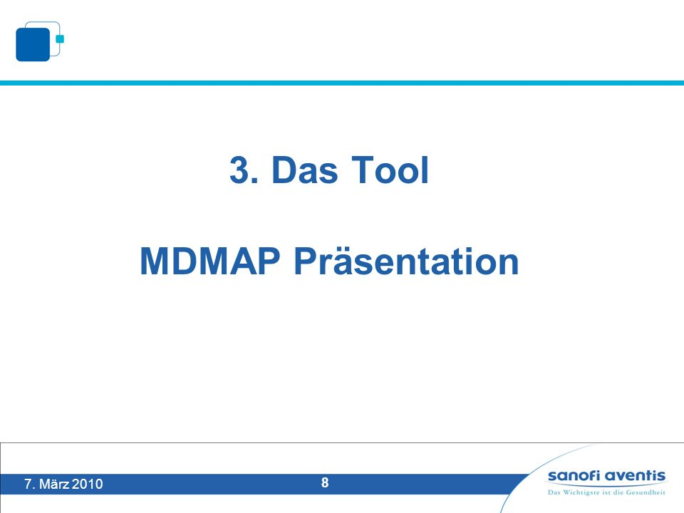 7. März 2010 8 3. Das Tool MDMAP Präsentation