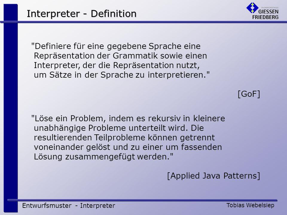 Entwurfsmuster - Interpreter Tobias Webelsiep Syntaxbaum Wird vom ProjektParser aufgebaut Projekt und ProjektPosition enthalten Kind-Objekte Beispiel: Projektdaten einlesen