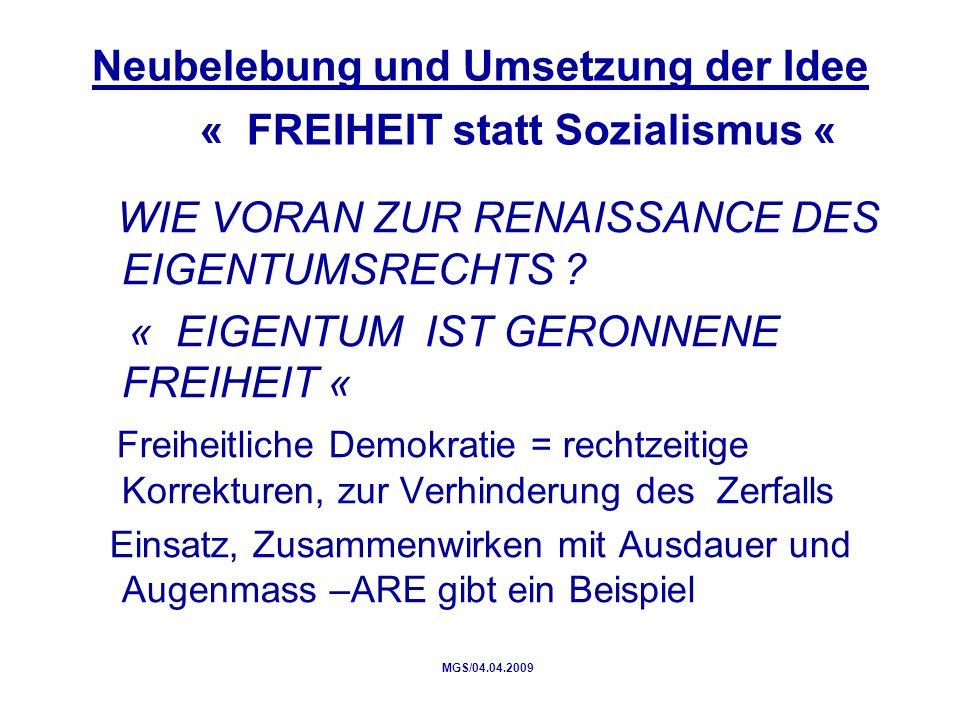 Neubelebung und Umsetzung der Idee « FREIHEIT statt Sozialismus « WIE VORAN ZUR RENAISSANCE DES EIGENTUMSRECHTS .
