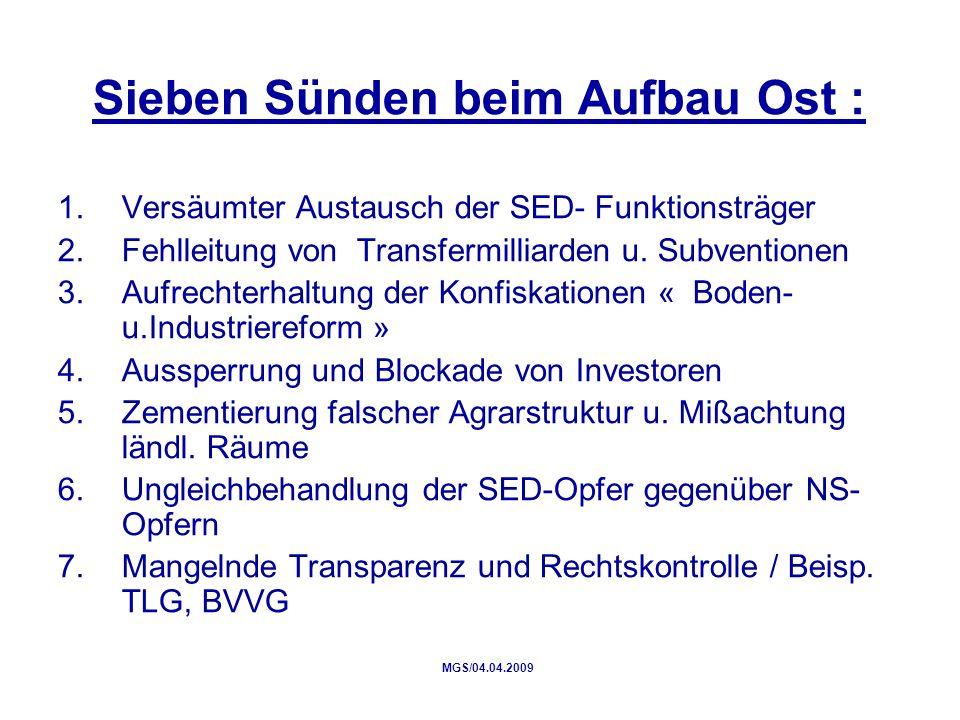 Sieben Sünden beim Aufbau Ost : 1.Versäumter Austausch der SED- Funktionsträger 2.Fehlleitung von Transfermilliarden u.