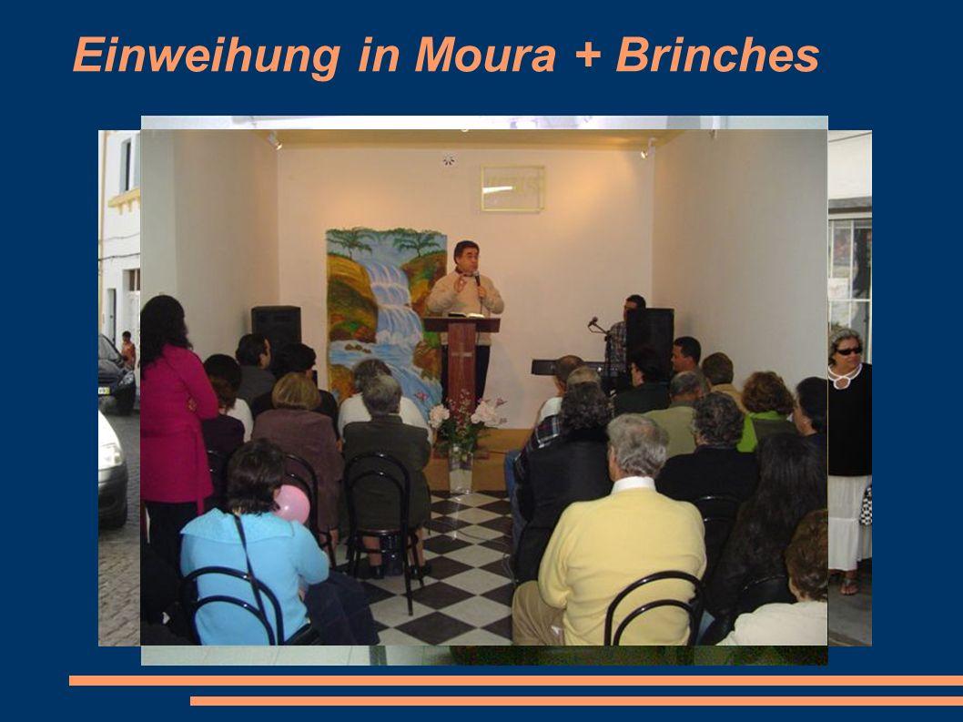 Einweihung in Moura + Brinches