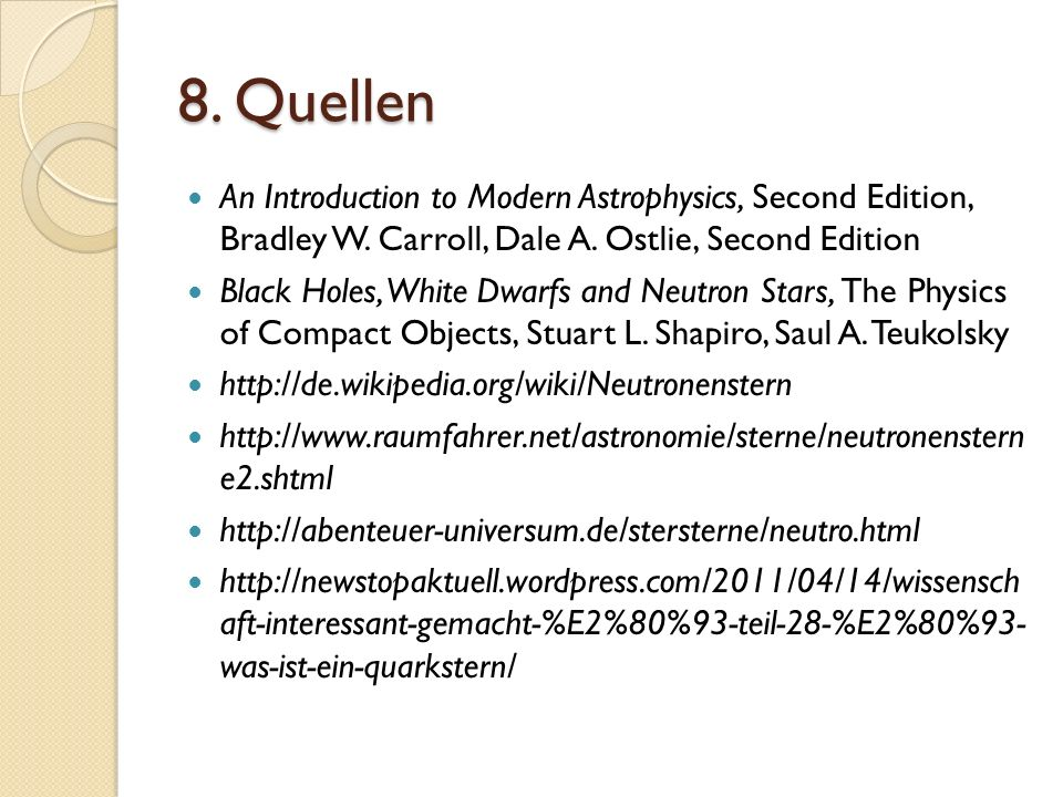 8.Quellen An Introduction to Modern Astrophysics, Second Edition, Bradley W.