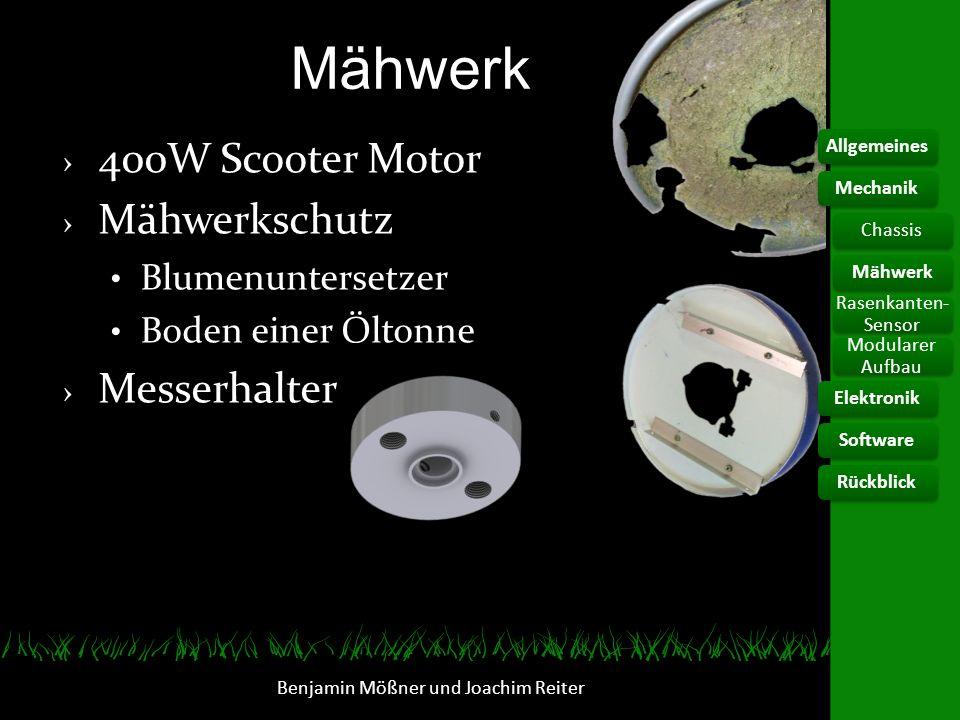Benjamin Mößner und Joachim Reiter 400W Scooter Motor Mähwerkschutz Blumenuntersetzer Boden einer Öltonne Messerhalter AllgemeinesElektronikChassis Ra