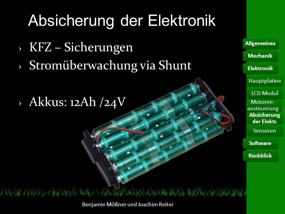 Absicherung der Elektronik KFZ – Sicherungen Stromüberwachung via Shunt Akkus: 12Ah /24V Benjamin Mößner und Joachim Reiter AllgemeinesElektronikHaupt