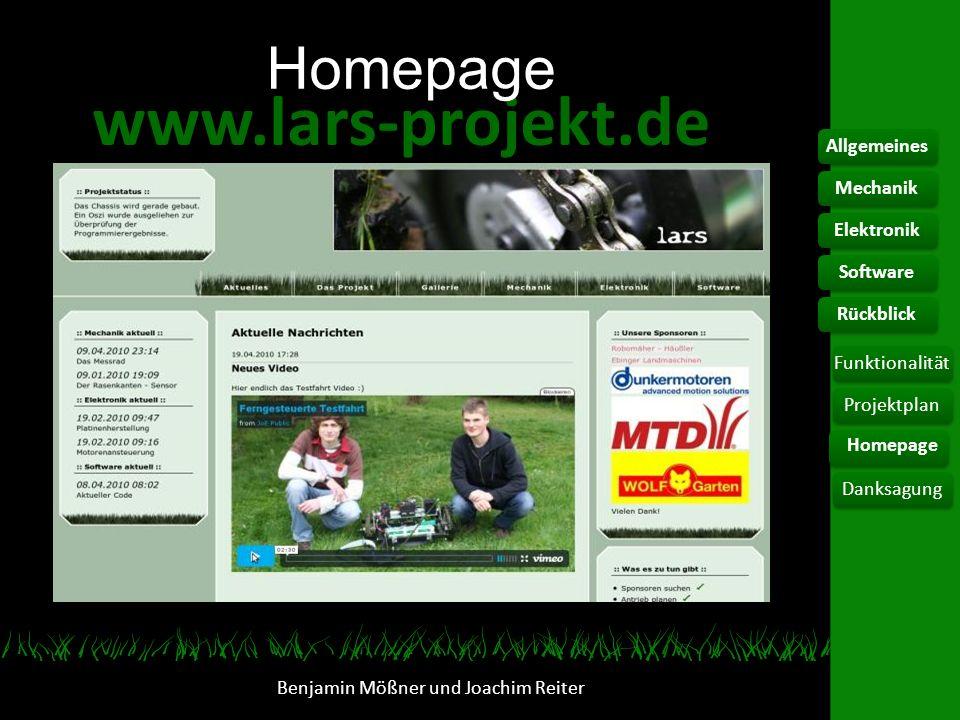 www.lars-projekt.de Homepage Benjamin Mößner und Joachim Reiter AllgemeinesElektronikFunktionalität Homepage DanksagungSoftwareRückblickMechanikProjek