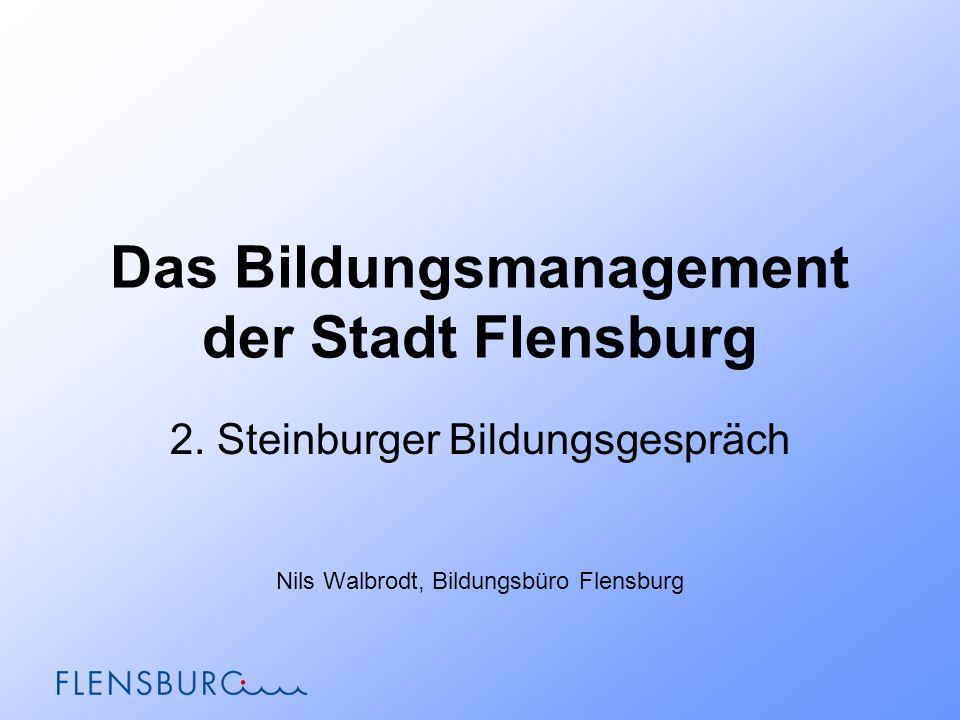 Das Bildungsmanagement der Stadt Flensburg 2.