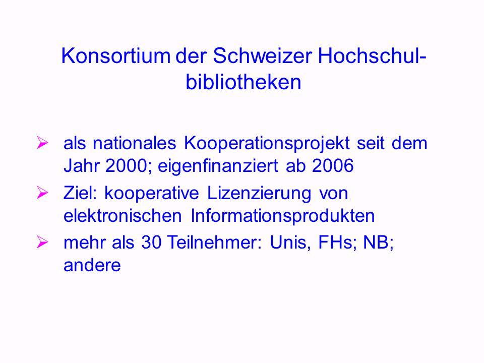 als nationales Kooperationsprojekt seit dem Jahr 2000; eigenfinanziert ab 2006 Ziel: kooperative Lizenzierung von elektronischen Informationsprodukten mehr als 30 Teilnehmer: Unis, FHs; NB; andere