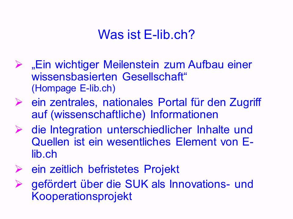 Die Elektronische Bibliothek Schweiz im Kontext Katalogverbünde als erste (nationale) Kooperationsanstrengungen Konsortium der Schweizer Hochschul- bibliotheken Projekt E-archiving