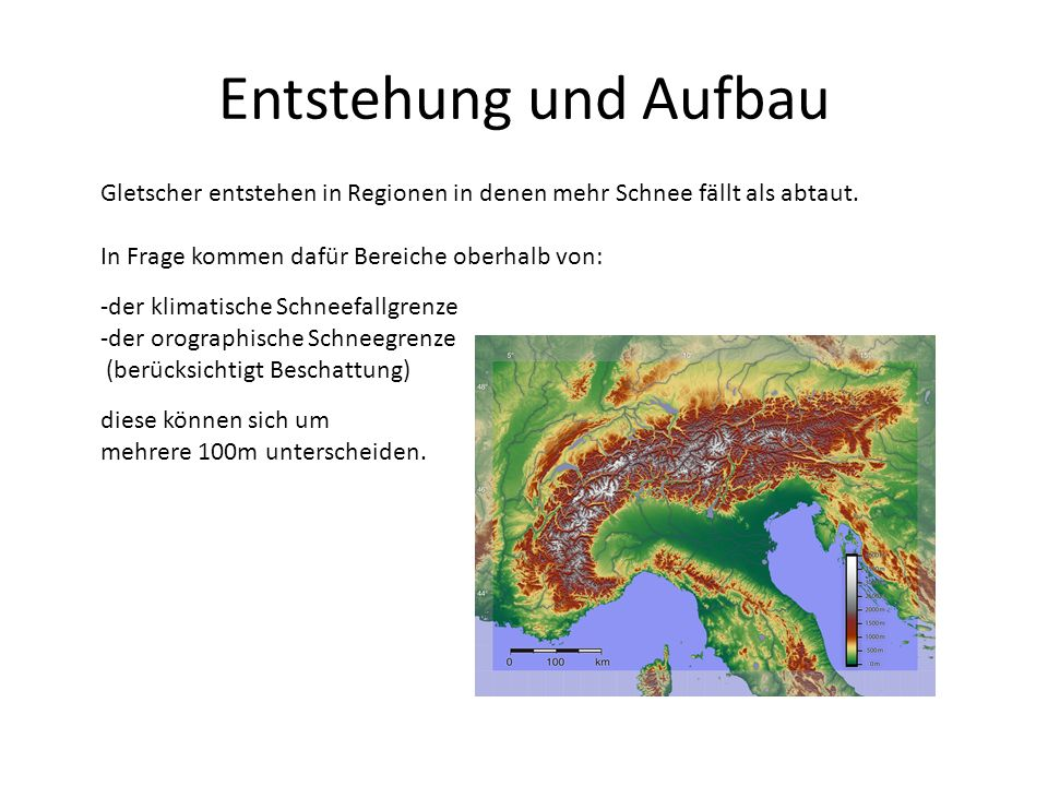 Entstehung und Aufbau Gletscher entstehen in Regionen in denen mehr Schnee fällt als abtaut.