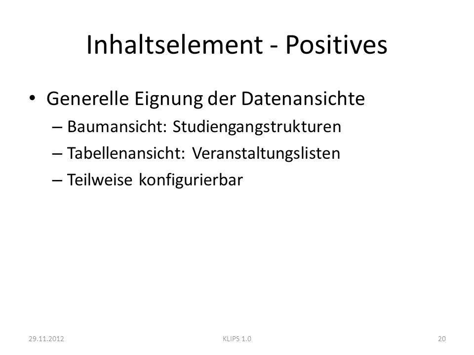Inhaltselement - Positives Generelle Eignung der Datenansichte – Baumansicht: Studiengangstrukturen – Tabellenansicht: Veranstaltungslisten – Teilweis