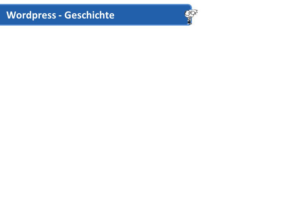 Wordpress - Geschichte